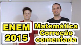 Enem 2015 - Matemática: Correção comentada - Gabarito extraoficial