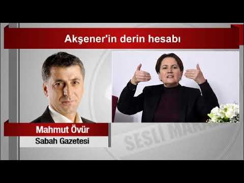 Mahmut Övür      Akşener'in Derin Hesabı