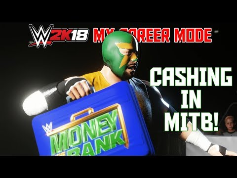 HOW TO CASH IN MONEY IN THE BANK (MITB) - WWE 2K18 My Career Mode Ep 17 (WWE 2K18 MyCareer Part 17)