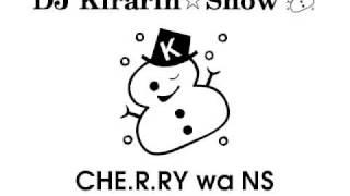 CHE.R.RY wa NS / YUI × Kira☆Pika (mashup)
