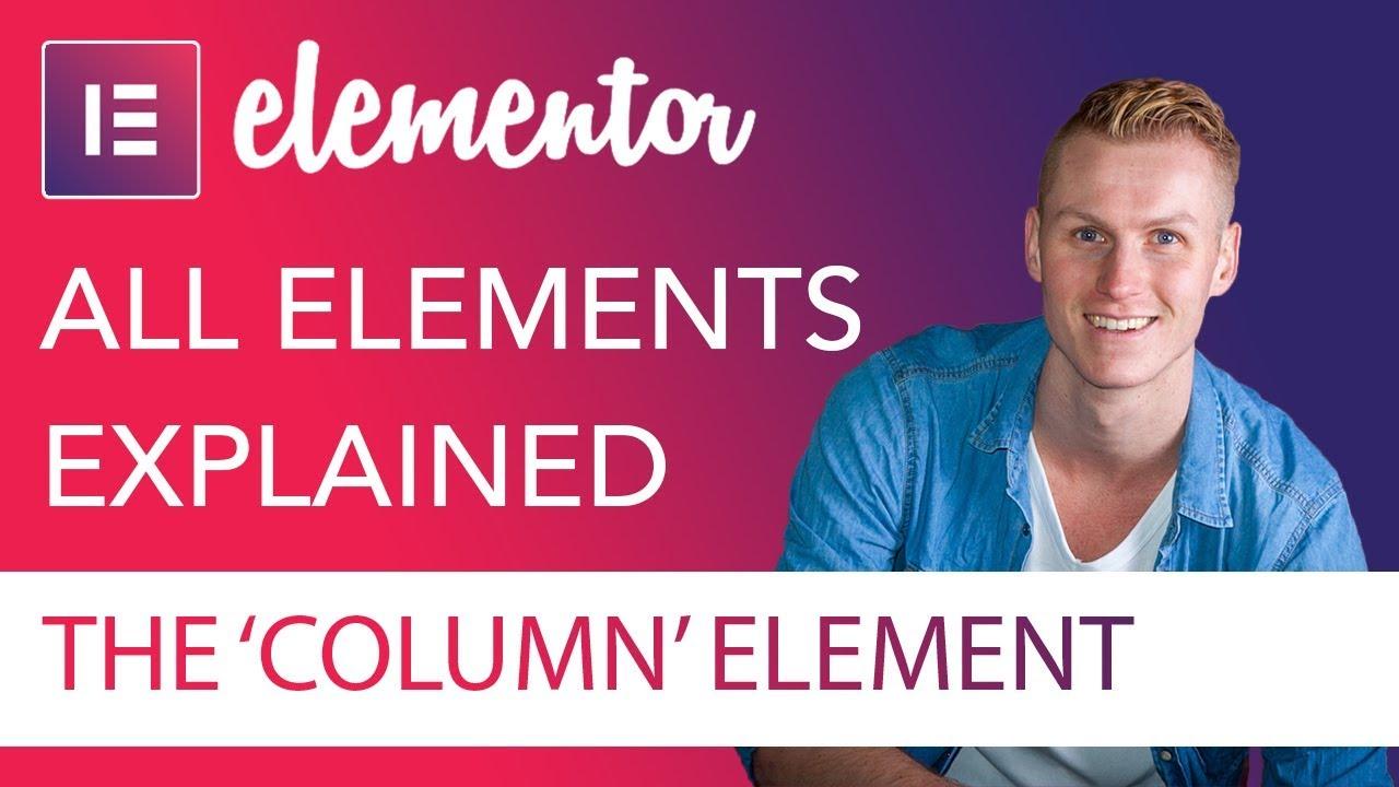 Columns Element Tutorial | Elementor