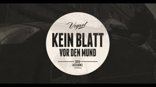 Veysel - KEIN BLATT VOR DEN MUND (produziert von m3) (Official…