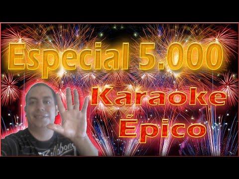 Especial 5000 / Karaoke Épico