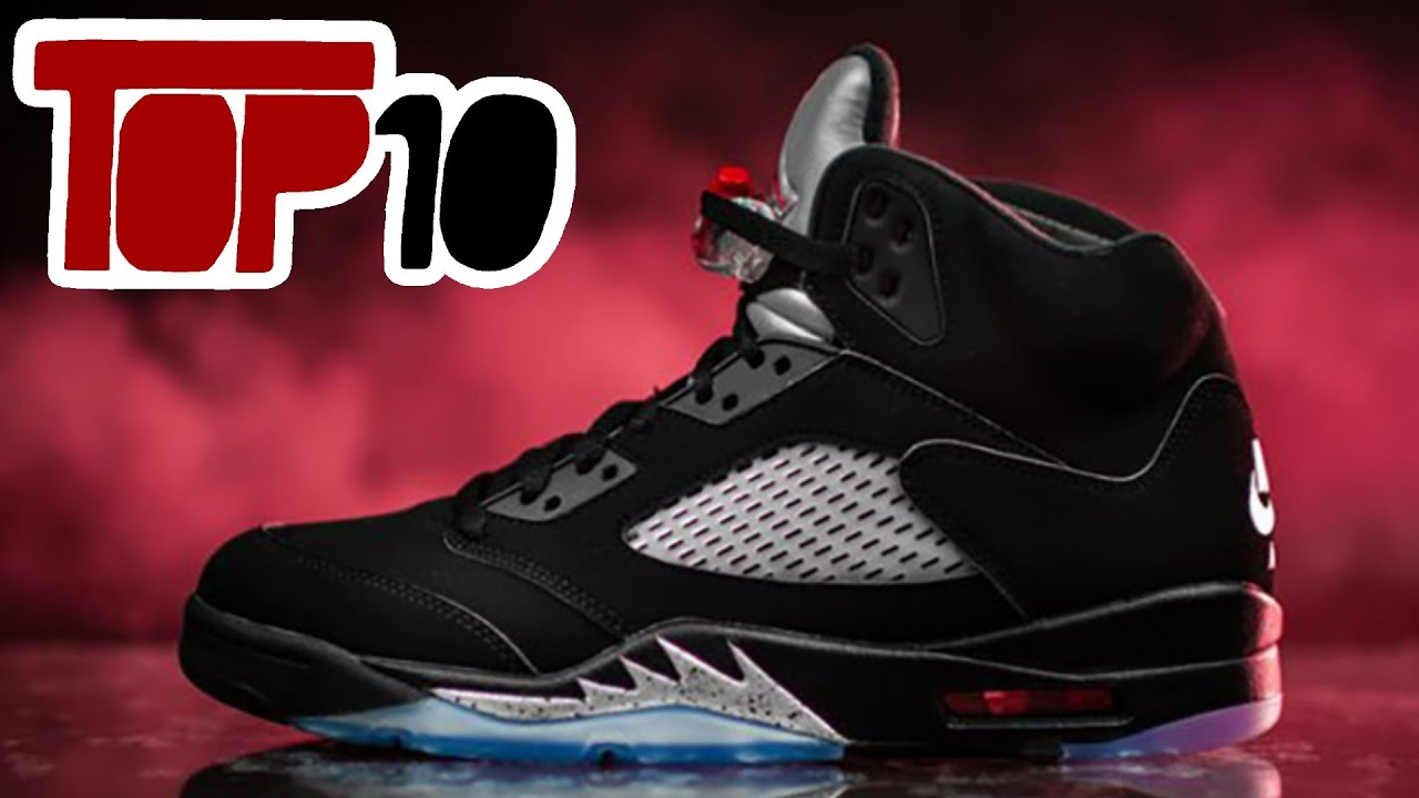 Top 10 jordan 5 shoes of 2016 youtube - Photos of all jordan shoes ...