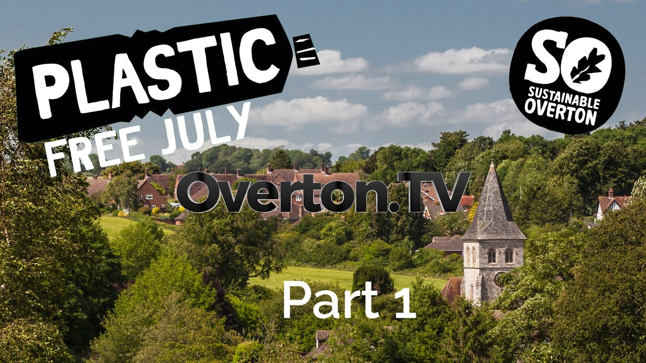 Part 1 of our Plastic Free July interviews on Overton TV.