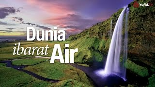 Ceramah Singkat: Dunia ibarat Air - Ustadz Ahmad Zainuddin, Lc. | Yufid.TV - Pengajian & Ceramah Islam