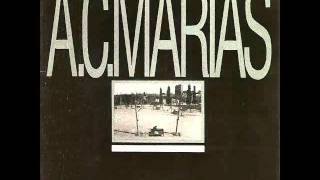 A.C. Marias - Our Dust