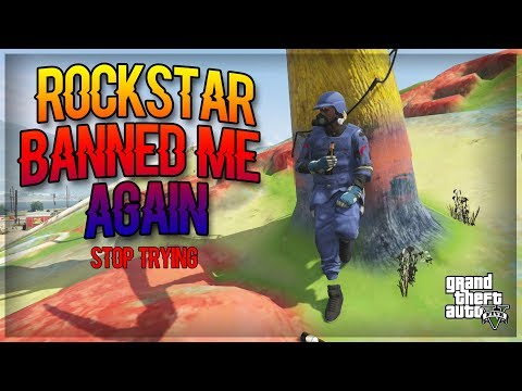 ROCKSTAR KEEPS TRYING BAN ME (UNBANNING MY SELF) - GTA V ONLINE