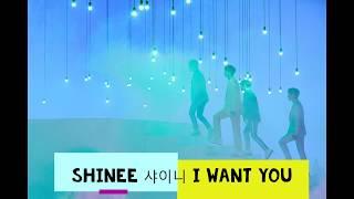 SHINee 샤이니 'I Want You 中韓歌詞