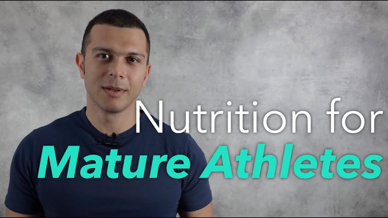 Nutrition for mature athletes