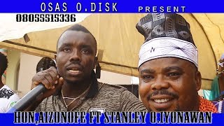 Stanley o, live in Esan land with Aizonofe.