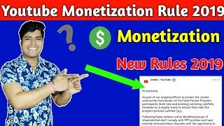 Monetization New Rules 2019, How To enable Monetization,New Youtuber Must Watch