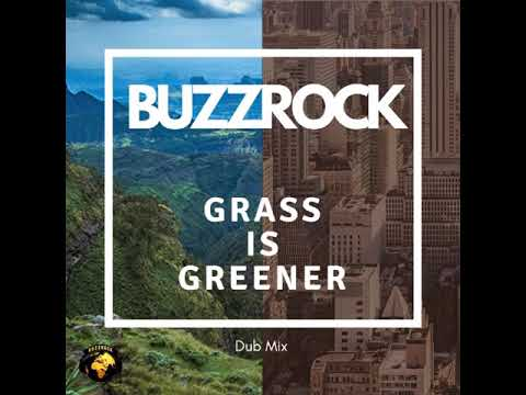 Buzzrock - Grass Is Greener (Vin Gordon - Steady Beat)