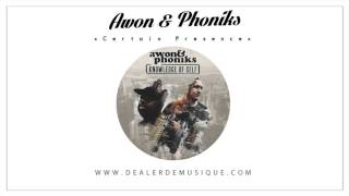 Awon & Phoniks - Certain Presence