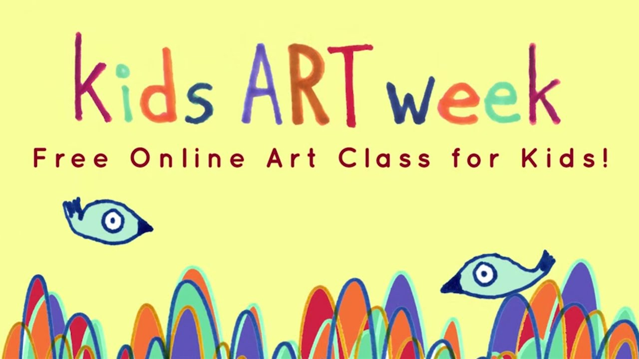 FREE Kids Art Week Online Class - YouTube