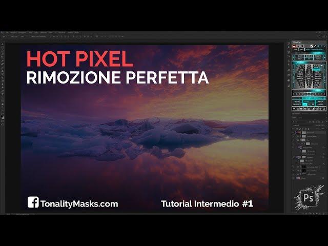 Rimozione Hot Pixel - Tonality Masks