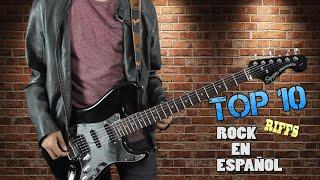 TOP 10 ROCK EN ESPAÑOL RIFFS