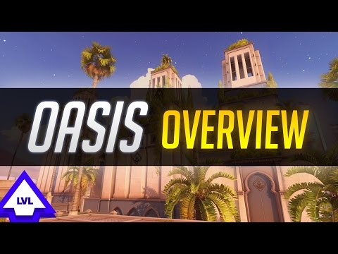OVERWATCH: New OASIS Map Overview!