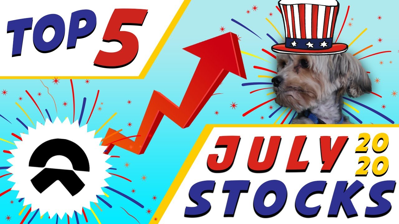TOP 5 BEST STOCKS TO BUY NOW JULY 2020 ( HIGH GROWTH ...