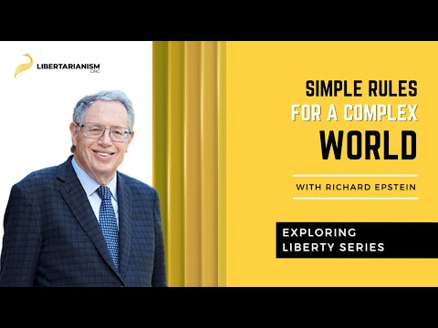 Exploring Liberty: Simple Rules for a Complex World