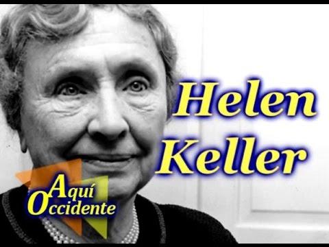#Sabía #Usted: La única y extraordinaria Helen Keller | AQUÍ OCCIDENTE