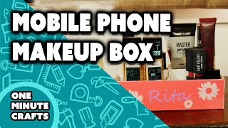 MOBILE PHONE MAKEUP BOX - One Minute Crafts