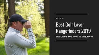 Best Golf Laser Rangefinders 2019 | The Only 3 You Need To Choose From