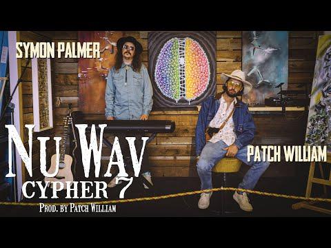 Nu Wav Cypher 7 - Patch William & Symon Palmer (Prod. by Patch William) [Live Take]