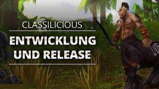 Classilicious - Entwicklung und Release | World of Warcraft