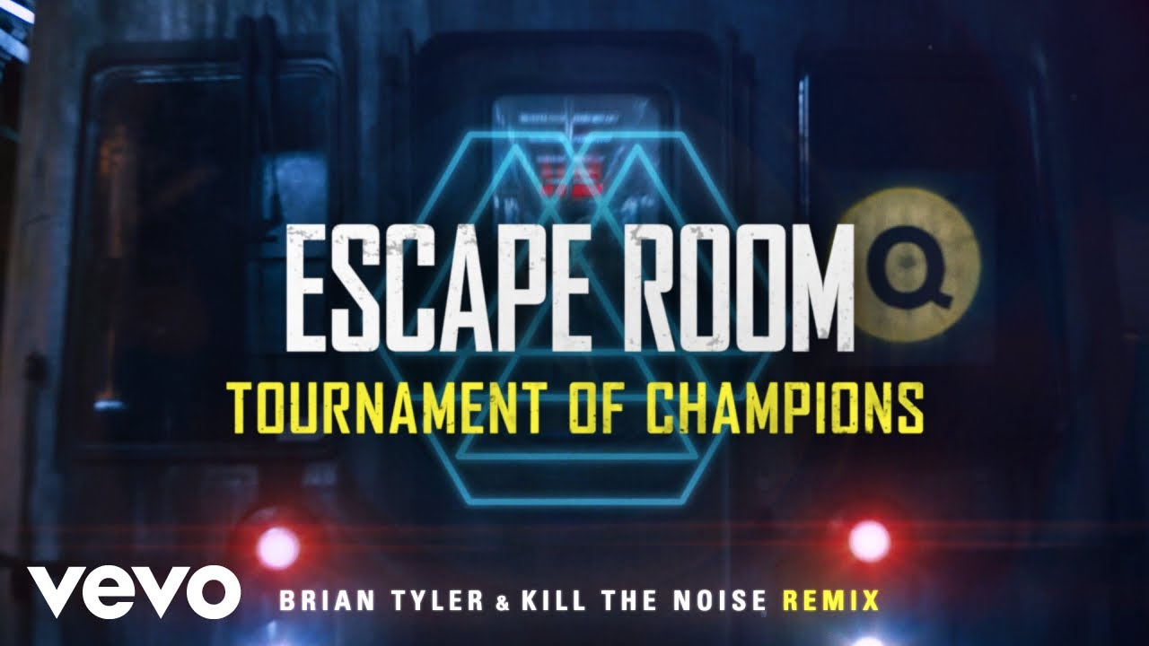 Download Escape Room: Tournament of Champions (Brian Tyler and Kill The Noise Remix)   Official ...