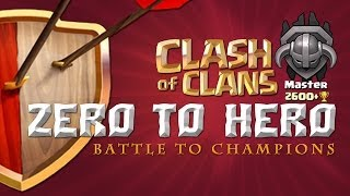 Clash of Clans - Battle to Champions! Ep. 8 Welcome to the Big Leagues!