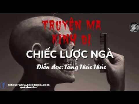 Truyện ma kinh dị - Chiếc Lược Ngà | MC Tăng Thúc Thúc