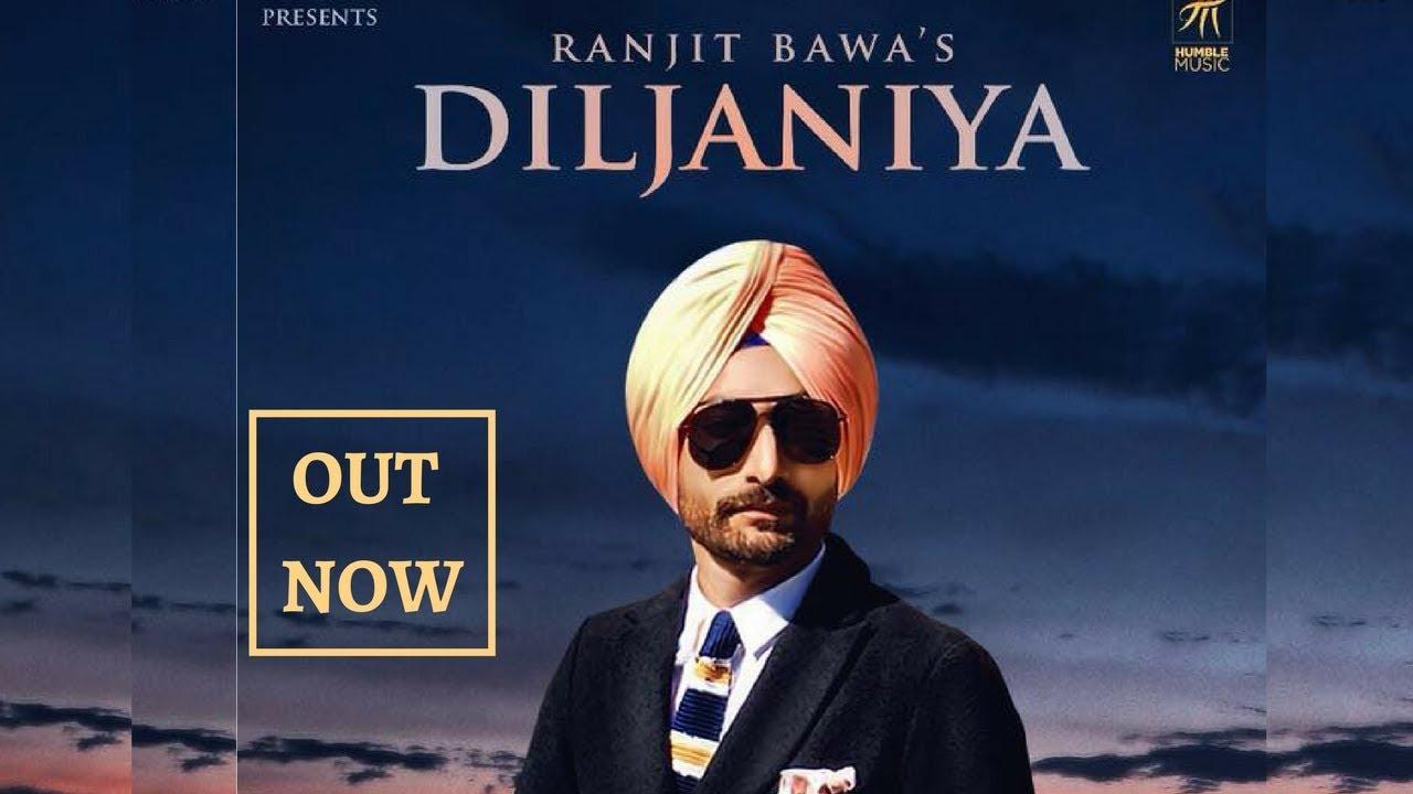 Diljaniya (FULL SONG) - Ranjit Bawa | Jassi Katyal