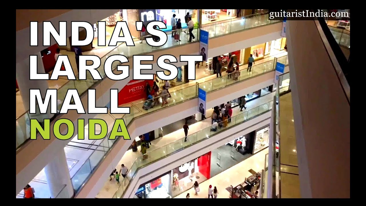 b17a65d5b64 Noida - DLF Mall of India