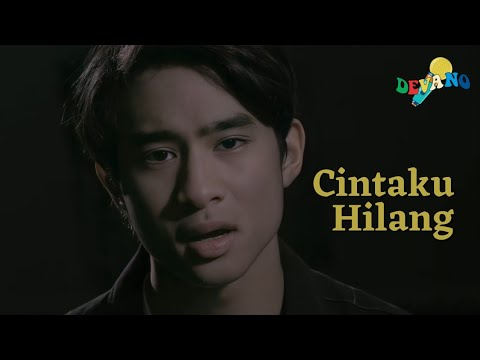 Devano Danendra - Cintaku Hilang (OST. Doremi & You)  | Official Music Video