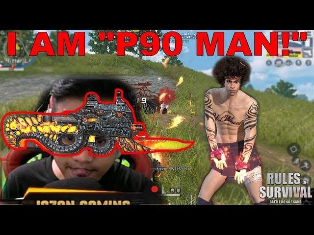 """""""P90 MAN IS HERE!"""" (ROS BISAYA/TAGALOG)"""