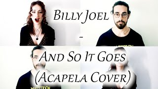Billy Joel- And So It Goes (Acapella Cover)