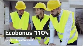 Ecobonus 110%: requisiti e interventi ammessi