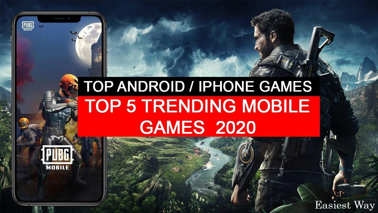 Top Mobile Games 2020.Top 5 Trending Mobile Games 2020 Easiest Way
