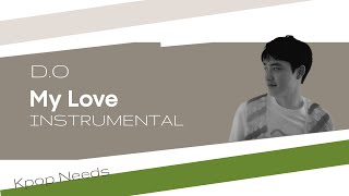D.O - My Love | Instrumental