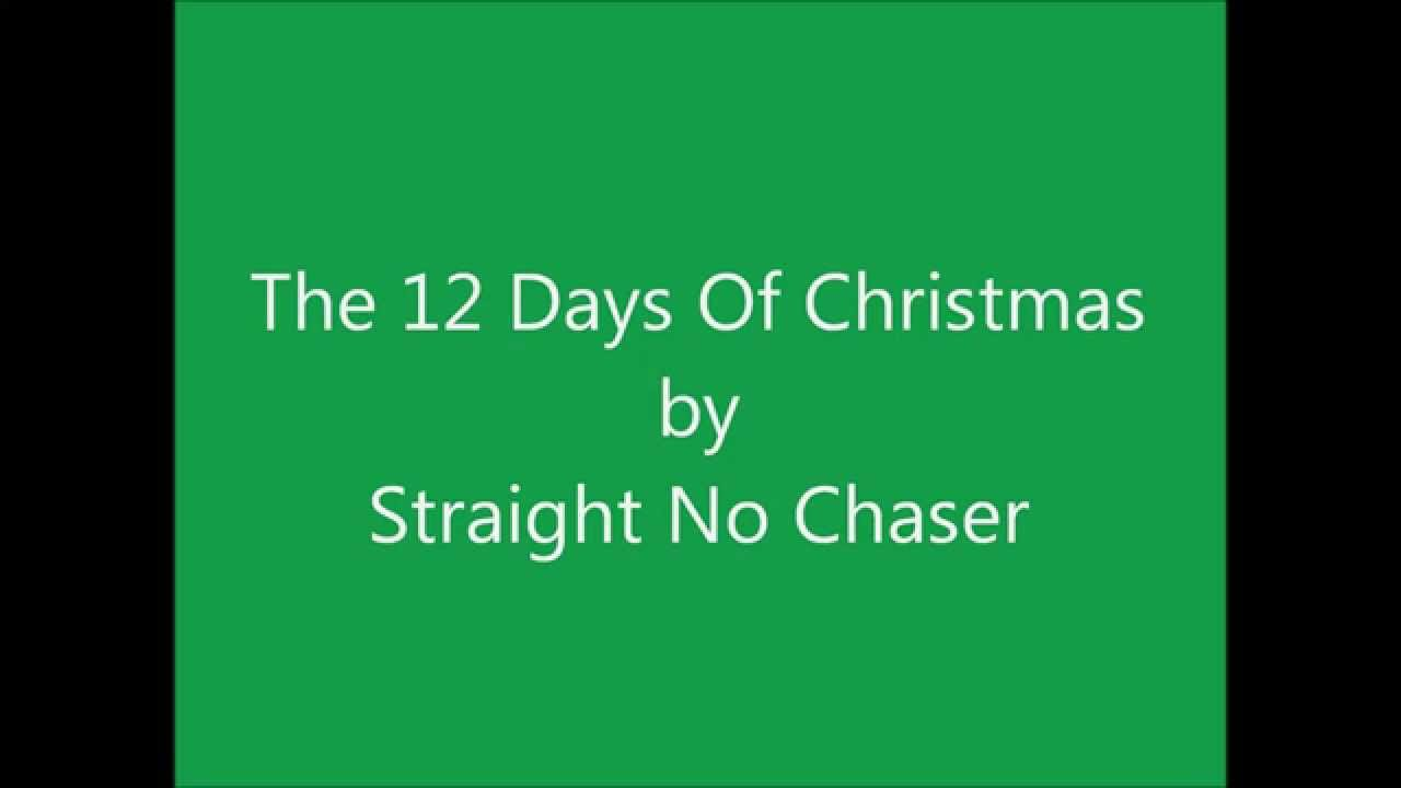 The 12 Days Of Christmas by Straight No Chaser - YouTube