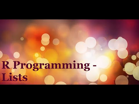 R Programming Tutorial 6   Lists