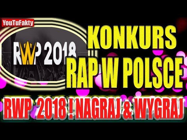 JUTUFAKTY 004 - KONKURS RWP 2018 - RAP W POLSCE - NAGRAJ I WYGRAJ - BICHU