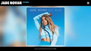 Baixar Jade Novah - Zombie (Audio)
