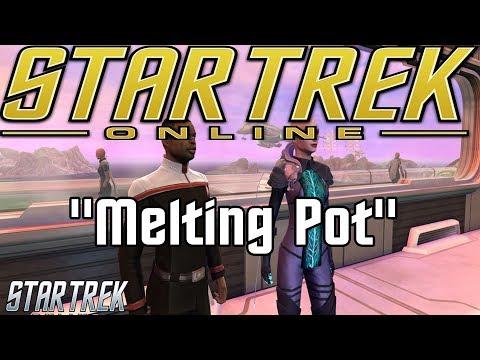 Let's Play Star Trek Online - Melting Pot