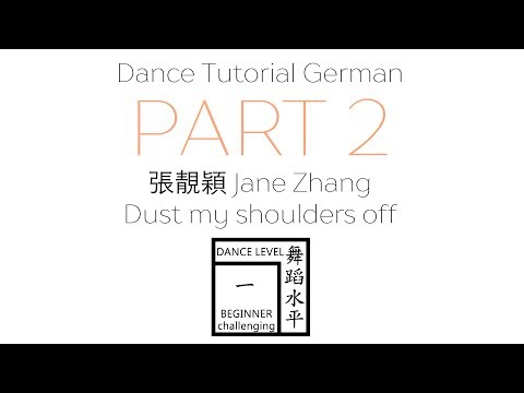 張靚穎 Jane Zhang - Dust my shoulders off ☀️ Beginner Dance Tutorial German Part 2