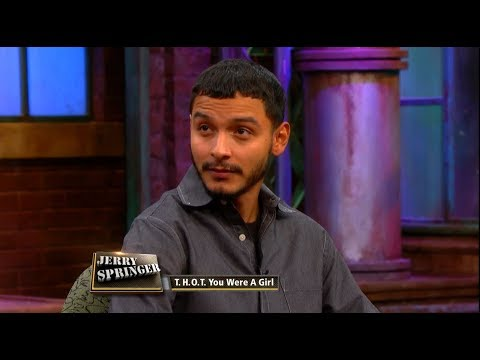 Surprise! I'm A Man!  (The Jerry Springer Show)