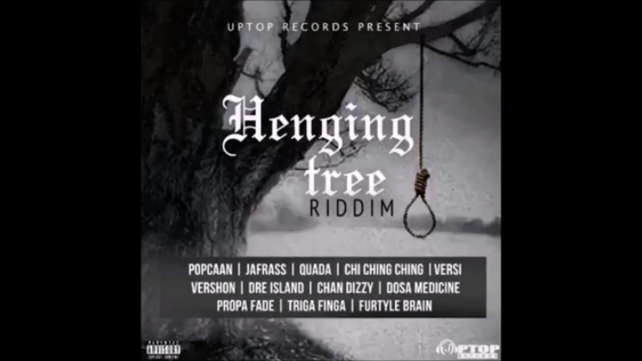 Henging Tree Riddim - Riddimkilla