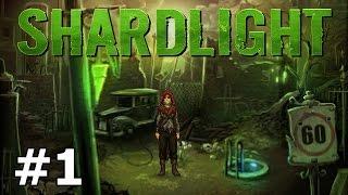 Shardlight - Lottery Job - PART #1
