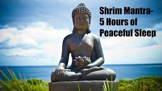 Shrim Mantra with sounds of nature - 5 Hours of peaceful Sleep
